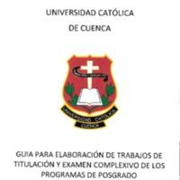 Guía para elaborar trabajos de titulación y examen complexivo - Posgrado