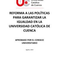 Reforma a las Políticas para garantizar la Igualdad en la Universidad Católica de Cuenca.