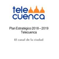 Plan Estratégico 2018 - 2019 Telecuenca