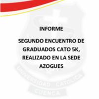 SEGUNDO ENCUENTRO GRADUADOS CATO 5K  AZOGUES 2018