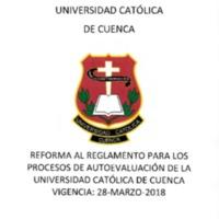 Reforma al reglamento para los procesos de Autoevaluación de la universidad Católica de Cuenca