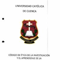 Código de ética de la investigación y el aprendizaje de la Universidad Católica de Cuenca