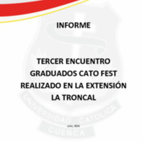 TERCER ENCUENTRO GRADUADOS CATO FEST LA TRONCAL 2019