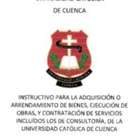 Instructivo para la Adquisición o Arrendamiento de Bienes, Ejecución de Obras, y Contratación de Servicios Incluidos los de Consultoría.