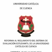 Reforma al Reglamento del Sistema de Evaluación Estudiantil de la Universidad Católica de Cuenca.